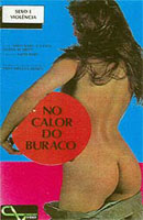 Film porno No Calor do Buraco AKA In the Heat of the Hole