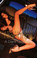 Night Trips: A Dark Odyssey