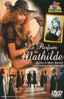 Film porno Parfum de Mathilde, Le