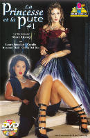 Film porno Princess And The Whore AKA La Princesse et la Pute