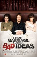 Love Marriage and Other Bad Ideas